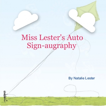 Miss Lester's Sign-augraphy