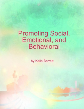 Promoting Social, Emotional, and Behavioral