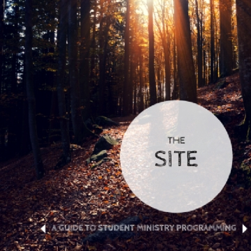 The Site-A Guide to Student Ministry Programming