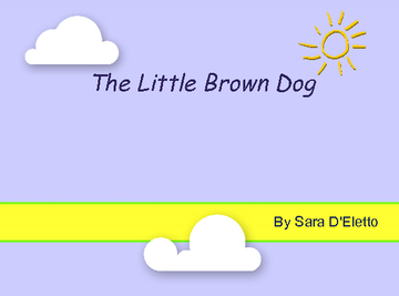 The Little Brown Dog