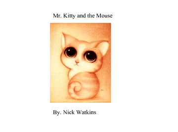 Mr. Kitty and the Mouse