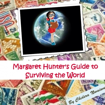 Margaret Hunter's Guide to Surviving the World