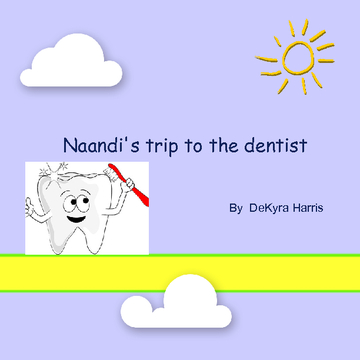 Naandi,s trip to the dentist
