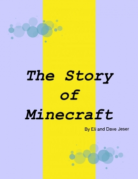 The Story of Minecraft