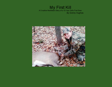 My First Kill
