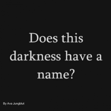 Does this darkness have a name