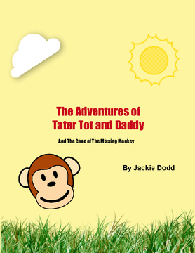 Adventures of Tater Tot and Daddy