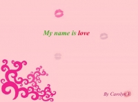My Name Is Love