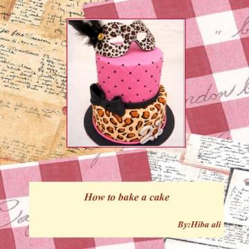 How to bake cake