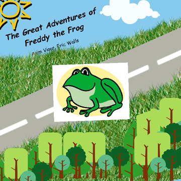 The Great Adventures of Freddy the Frog