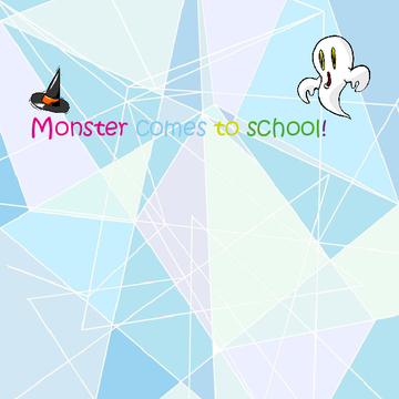 Monster comes to school