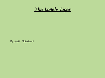 The lonely liger