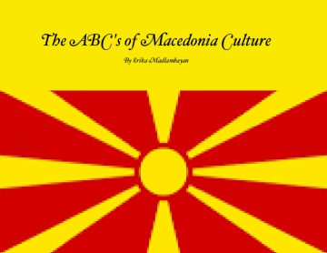 The ABC's of Macedonia Culture