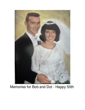 Dorothy and Bob's 50th Wedding Anniversary