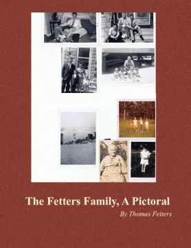 The Fetters Family, A Pictoral