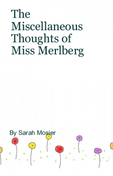 The Miscellaneous Thoughts of Miss Melberg