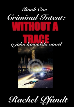 Criminal Intent: Without a Trace