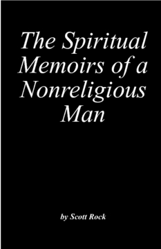 The Spiritual Memoirs of a Nonreligious Man