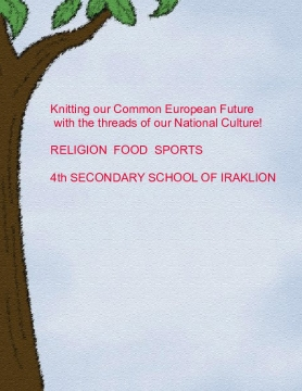 Knitting our Common European Future with the threads of our National Culture! Crete team 1
