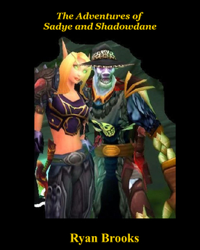 The Adventures of Sadye and Shadowdane