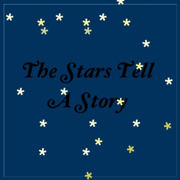 The Stars Tell A Story