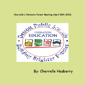 Cherrelle's Fantastic Parent Meeting (April 29th 2010)