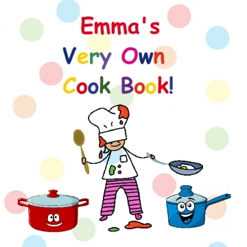 Emma's Very Own Cook Book!