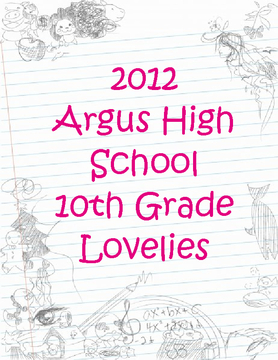 2012 Argus High School Lovelies