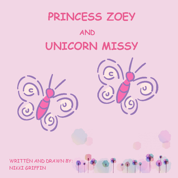 Princess Zoey and Unicorn Missy