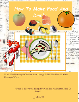 5th  How To Make Food And Drinks!