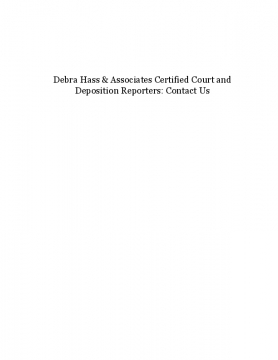 Debra Hass & Associates Certified Court and Deposition Reporters: Contact Us