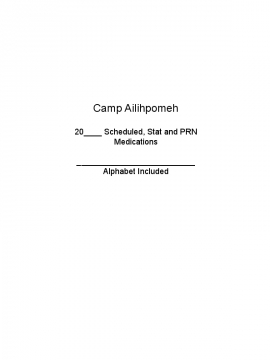 Camp Ailihpomeh Scheduled, Stat and PRN Medications