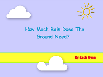 How Much Rain Does The Ground Need?