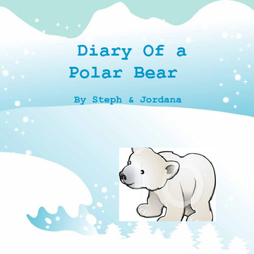 Diary Of a Polar Bear