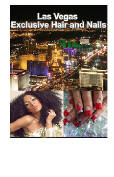 Las Vegas Exclusive Hair and Nails