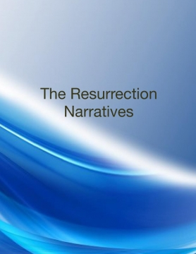 The Resurrection Narratives