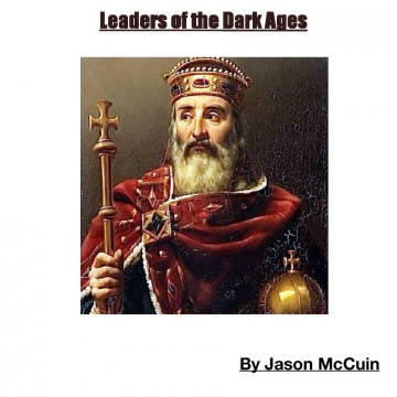 Leaders of the Dark Ages