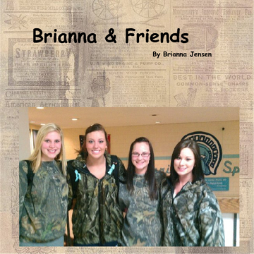 Brianna & Friends