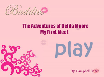 The Adventures of Delila Moore