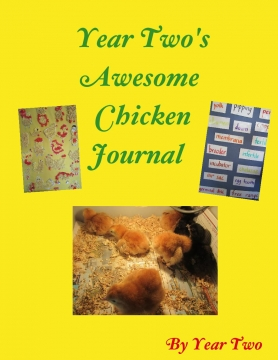 Year Two's Awesome Chicken Journal