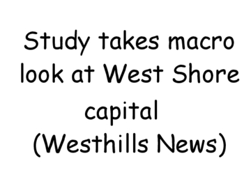 Study takes macro look at West Shore capital