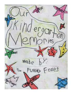 Our Kindergarten Memories