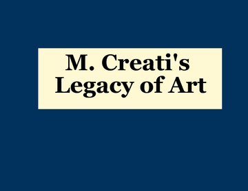 M. Creati's Legacy of Art