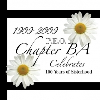 1909-2009: Chapter BA, PEO Celebrates 100 Years of Sisterhood