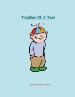 Troubles Of A Teen