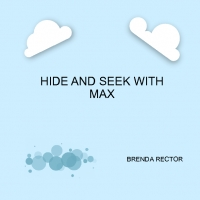 HIDE AND SEEK WITH MAX