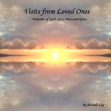 Visits from Loved Ones
