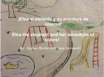 ¡Elsa El Elaphante y su adventure de colores!                     Elsa the elephant and her adventure of colores!