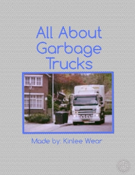 All About Garbage Trucks