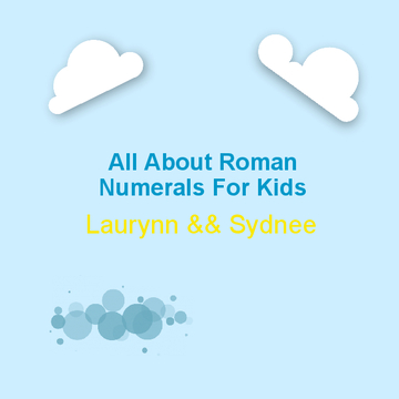 All About Roman Numerals for Kids